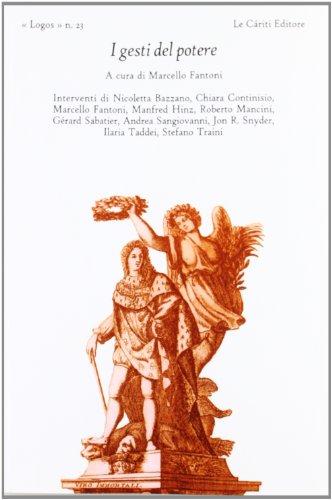 I gesti del potere. Dall'indice: Stefano Traini, L: AA.VV.