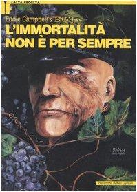 L'immortalitÃ: non è per sempre. Bacchus vol. 1 (8887658706) by Eddie Campbell