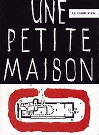 9788887669329: Petite maison (Une)