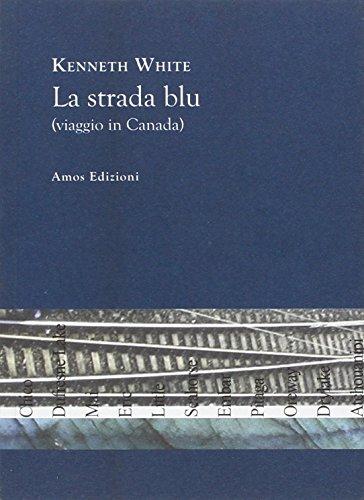9788887670332: La strada blu (viaggio in Canada)