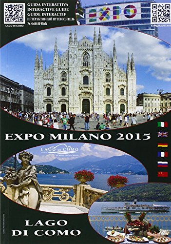 Guida interattiva Expo Milano 2015 lago di: Sampietro, Attilio