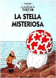 9788887715019: Le avventure di Tintin. La stella misteriosa
