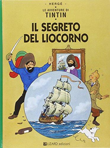 9788887715026: Le avventure di Tintin : Il segreto del Liocorno