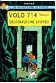 9788887715729: Volo 714. Destinazione Sydney (Tintin)