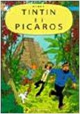 9788887715736: Le avventure di Tintin : Tintin e i Picaros