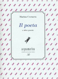 9788887741926: Il poeta e altre poesie (Acquamarina)