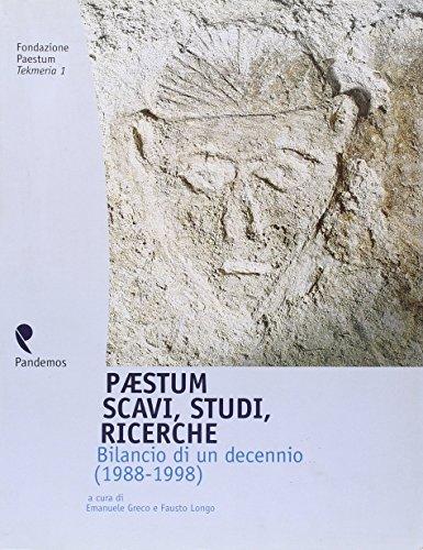 9788887744095: Paestum: Scavi, studi, ricerche : bilancio di un decennio : 1988-1998 (Tekmeria / Fondazione Paestum) (Italian Edition)