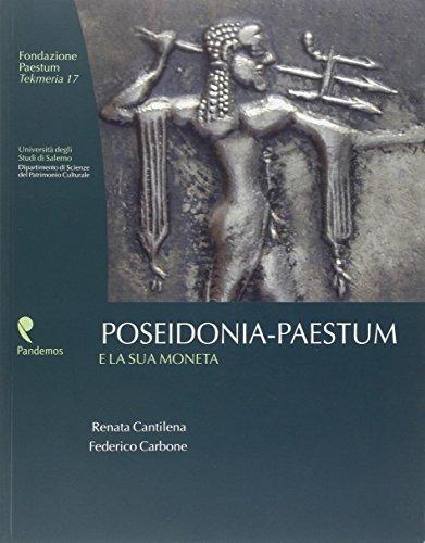 Poseidonia-Paestum e la sua moneta : Cantilena,Renata - Carbone,Federico
