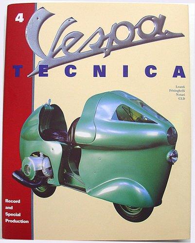 Vespa Tecnica 4 (Record and Special Production,: Roberto Leardi; Luigi