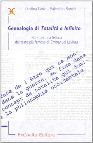 9788887762839: Genealogia di «Totalità e infinito». Note per una lettura del più famoso testo di Emmanuel Lévinas (Mille e più di Mille)