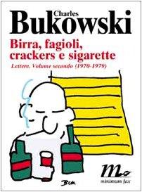 9788887765021: Birra, fagioli, crackers e sigarette. Lettere. 2.1970-1979