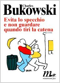 9788887765465: Evita lo specchio e non guardare quando tiri la catena [The Last Night of the Ea