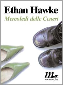 Mercoledì delle ceneri (9788887765847) by Ethan Hawke