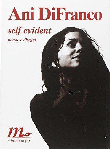 9788887765878: Self Evident Poesie e Disegni