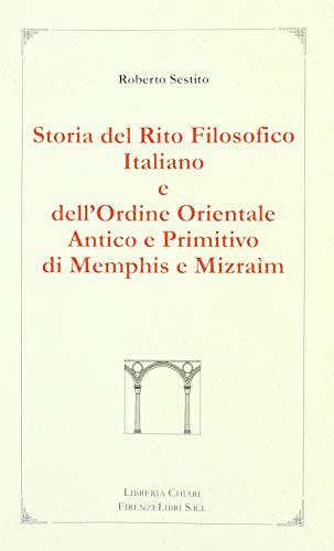 Storia del rito filosofico italiano e dell'Ordine