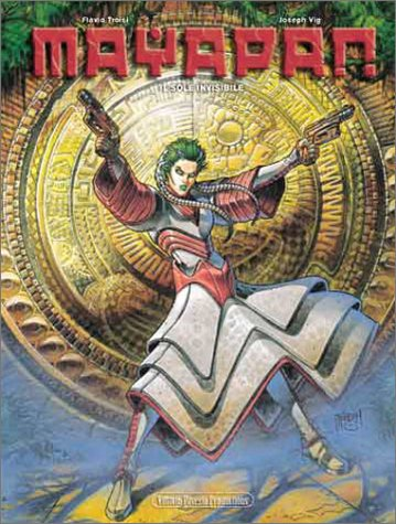 Mayapan, tome 1 : Le Soleil invisible