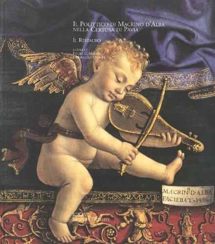 9788887855111: Il polittico di Macrino d'Alba alla Certosa di Pavia. Il restauro
