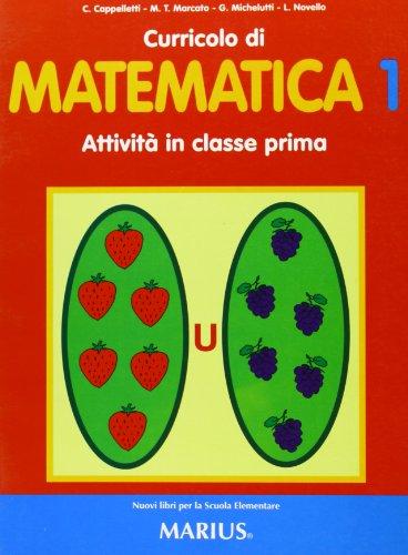9788887878219: Curricolo di matematica. Attività in 1ª elementare