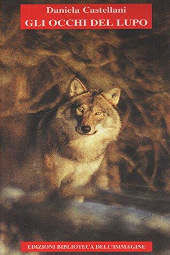 Gli occhi del lupo: Daniela Castellani