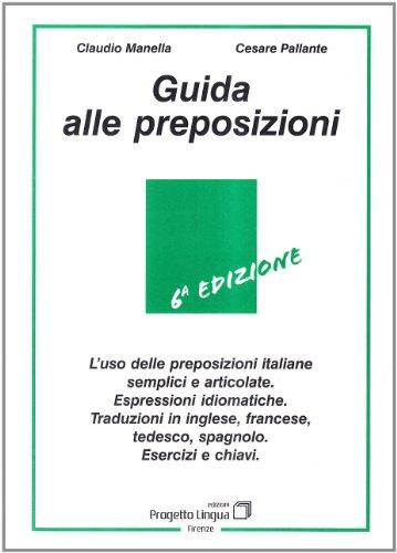 Guida alle preposizioni: Manella, Claudio, Pallante,