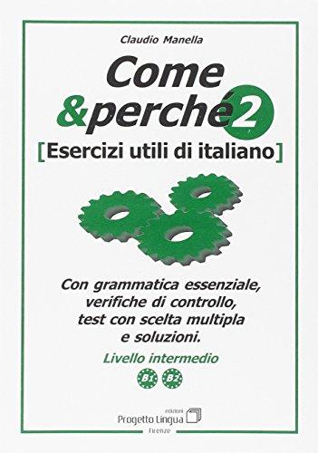 9788887883305: Come e perché. Esercizi utili di italiano vol. 2