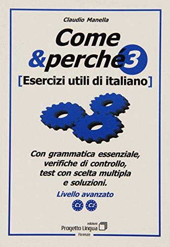 9788887883312: Come e perché. Esercizi utili di italiano: 3 (L'italiano per stranieri)