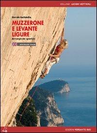 9788887890563: Muzzerone e Levante Ligure. Arrampicate sportive. Ediz. italiana e inglese