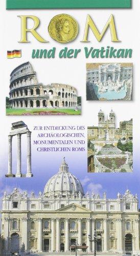 9788887894257: Rom und der Vatikan. Zur Entdeckung des archaologischen und monumentalen Roms
