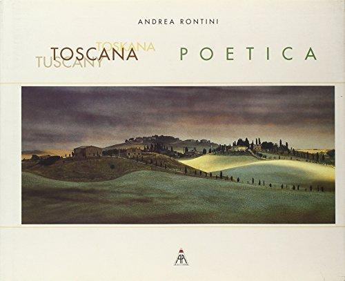 9788887921007: Tuscany Toscana Toskana Poetica