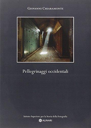 Pellegrinaggi occidentali (9788887928006) by Giovanni Chiaramonte