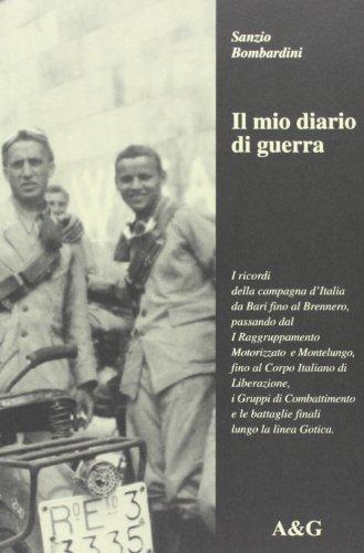 Il Mio Diario di Guerra. I Ricordi: Bombardini, Sanzio
