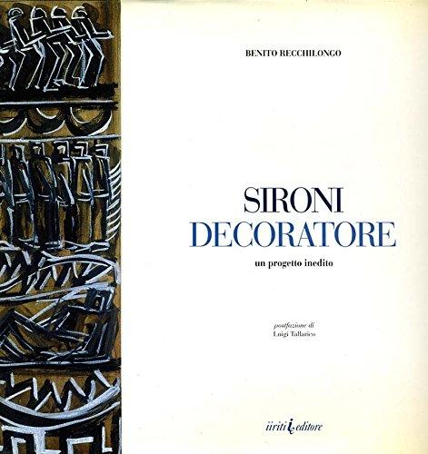 Sironi decoratore.: Tallarico,Luigi. Recchilongo,Benito.
