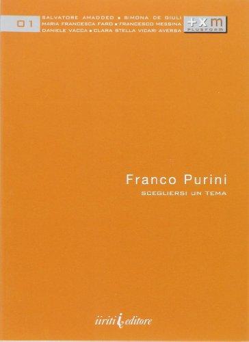 Franco Purini. Scegliersi un Tema. (Paperback): Purini, Franco