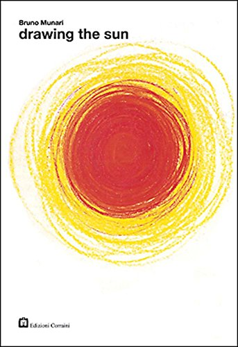 9788887942774: Bruno Munari: Drawing the Sun (About the Workshop Series)