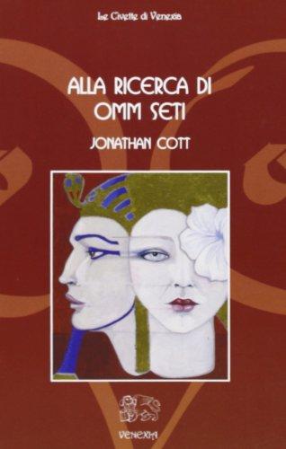 9788887944204: Alla ricerca di Omm Seti