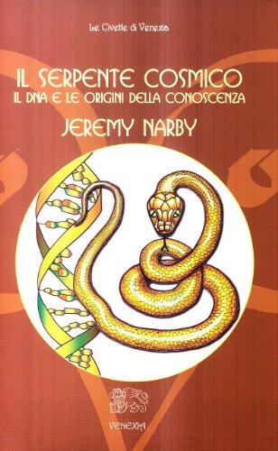 9788887944402: Il serpente cosmico. Il DNA e le origini della conoscenza (Civette di Venexia)
