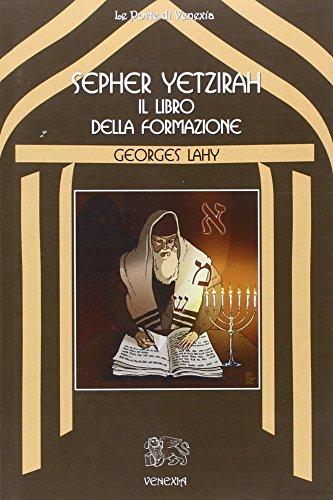 9788887944464: Sepher Yetzirah. Il libro della formazione (Le porte di Venexia)