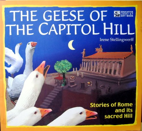 9788887955293: The Geese of the Capitol Hill (Educative Look at Art Book)