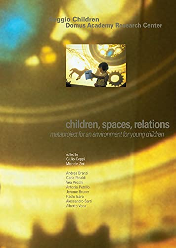 9788887960174: CHILDREN,SPACES,RELATIONS