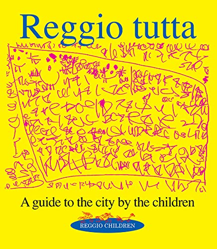 9788887960228: Reggio tutta. A guide to the city by the children