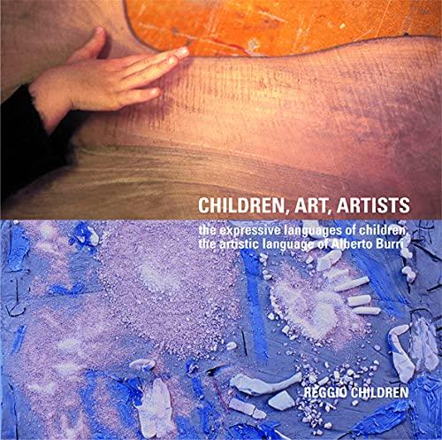 Children, Art, Artists: The Expressive Languages of: Burri, Alberto