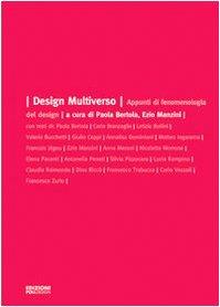 9788887981452: Design multiverso. Appunti di fenomenologia del design (Istantbook)