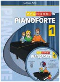 9788888003436: Percorsi di pianoforte. Con CD: 1