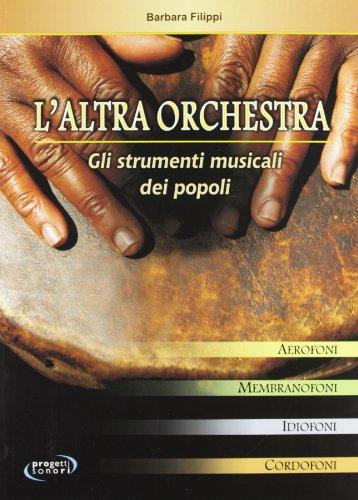 L'altra orchestra. Gli strumenti musicali dei popoli: Barbara Filippi