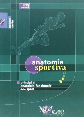 9788888004280: Anatomia sportiva. Principi di anatomia funzionale dello sport