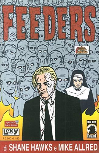 9788888019048: The feeders (Dark horror)