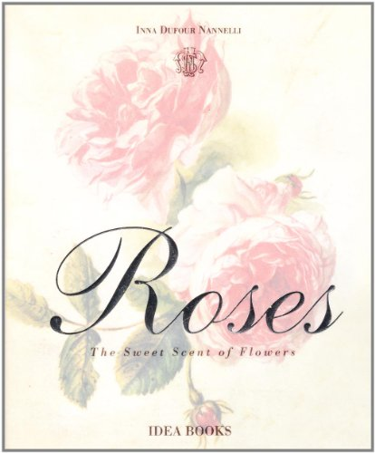 Roses: Inna Dufour Nannelli