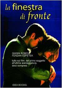 La finestra di fronte (SIGNED): Romoli, Gianni; Ozpetek, Ferzan