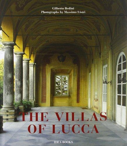 The Villas Of Lucca.: Bedini, Gilberto; Listri, Massimo (photography).