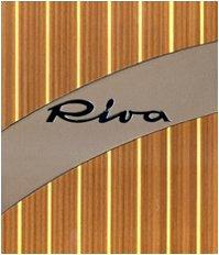 9788888033433: Riva, lo stile italiano. Ediz. speciale